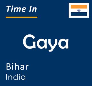 Current time in Gaya, Bihar, India