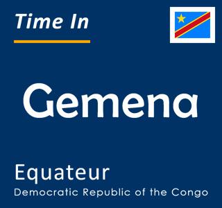 Current time in Gemena, Equateur, Democratic Republic of the Congo