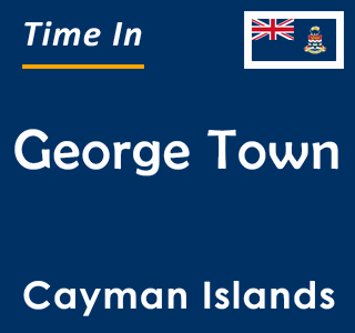 Current time in George Town, Cayman Islands