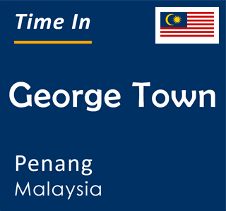 Current time in George Town, Penang, Malaysia