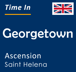 Current time in Georgetown, Ascension, Saint Helena