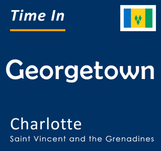 Current time in Georgetown, Charlotte, Saint Vincent and the Grenadines