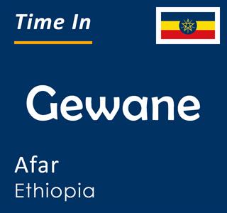 Current time in Gewane, Afar, Ethiopia