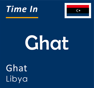 Current time in Ghat, Ghat, Libya