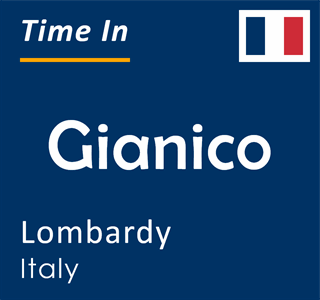 Current time in Gianico, Lombardy, Italy
