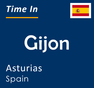 Current time in Gijon, Asturias, Spain