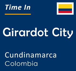 Current time in Girardot City, Cundinamarca, Colombia