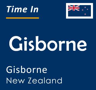 Current time in Gisborne, Gisborne, New Zealand