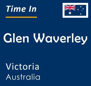 Current time in Glen Waverley, Victoria, Australia