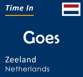Current time in Goes, Zeeland, Netherlands