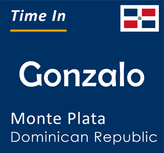 Current time in Gonzalo, Monte Plata, Dominican Republic