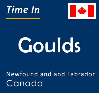 Current time in Goulds, Newfoundland and Labrador, Canada