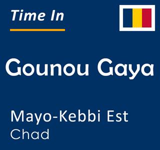 Current time in Gounou Gaya, Mayo-Kebbi Est, Chad