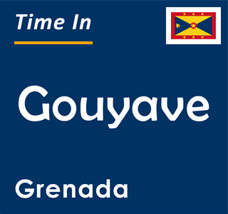 Current time in Gouyave, Grenada