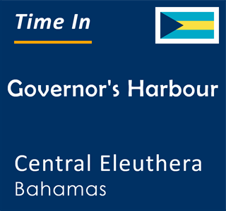 Current time in Governor's Harbour, Central Eleuthera, Bahamas