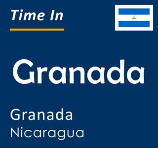 Current time in Granada, Granada, Nicaragua