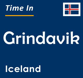 Current time in Grindavik, Iceland