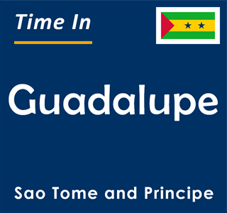 Current time in Guadalupe, Sao Tome and Principe