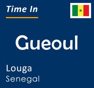 Current time in Gueoul, Louga, Senegal