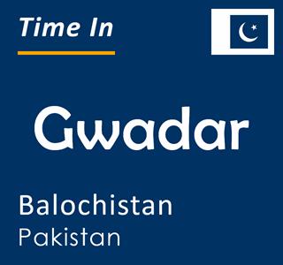 Current time in Gwadar, Balochistan, Pakistan