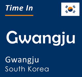 Current time in Gwangju, Gwangju, South Korea
