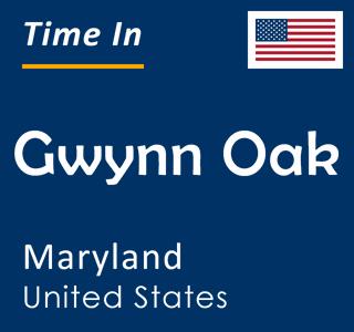 Current time in Gwynn Oak, Maryland, United States