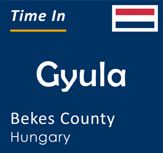 Current time in Gyula, Bekes County, Hungary