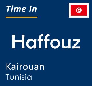 Current time in Haffouz, Kairouan, Tunisia