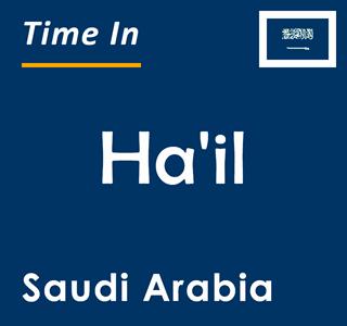Current time in Ha'il, Saudi Arabia