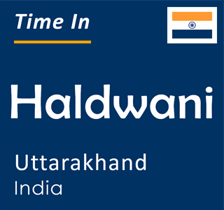 Current time in Haldwani, Uttarakhand, India