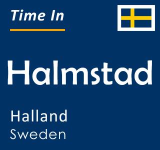 Current time in Halmstad, Halland, Sweden