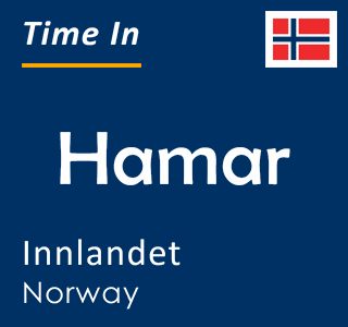 Current time in Hamar, Innlandet, Norway
