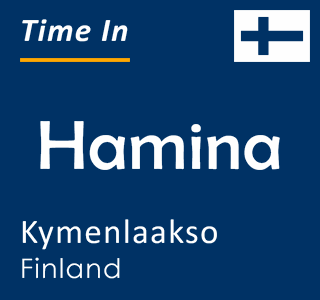 Current time in Hamina, Kymenlaakso, Finland