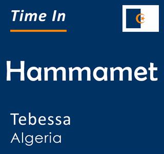 Current time in Hammamet, Tebessa, Algeria