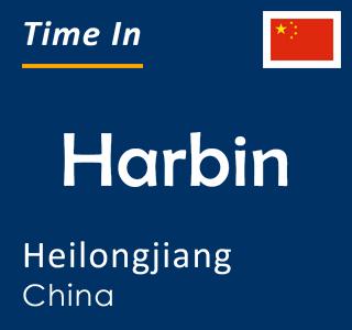 Current time in Harbin, Heilongjiang, China