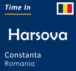 Current time in Harsova, Constanta, Romania