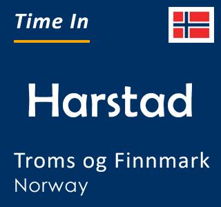 Current time in Harstad, Troms og Finnmark, Norway