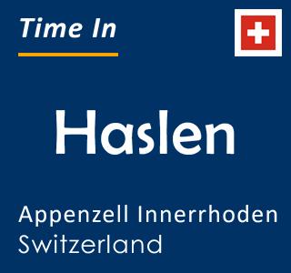 Current time in Haslen, Appenzell Innerrhoden, Switzerland