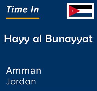 Current time in Hayy al Bunayyat, Amman, Jordan