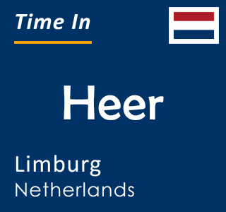 Current time in Heer, Limburg, Netherlands