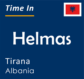 Current time in Helmas, Tirana, Albania