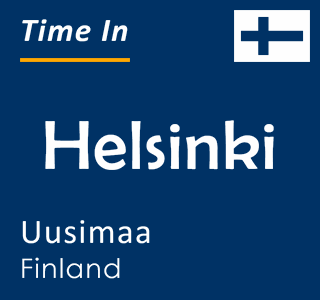 Current time in Helsinki, Uusimaa, Finland