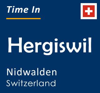 Current time in Hergiswil, Nidwalden, Switzerland