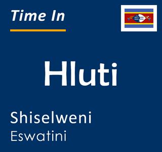 Current time in Hluti, Shiselweni, Eswatini