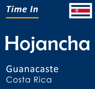 Current time in Hojancha, Guanacaste, Costa Rica