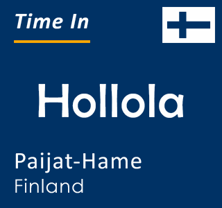 Current time in Hollola, Paijat-Hame, Finland