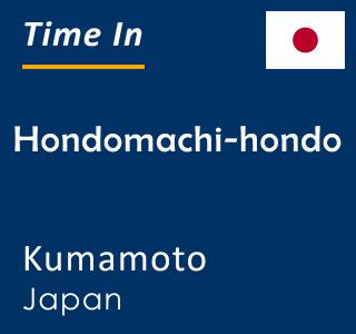 Current time in Hondomachi-hondo, Kumamoto, Japan