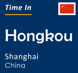 Current time in Hongkou, Shanghai, China