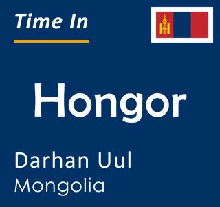 Current time in Hongor, Darhan Uul, Mongolia