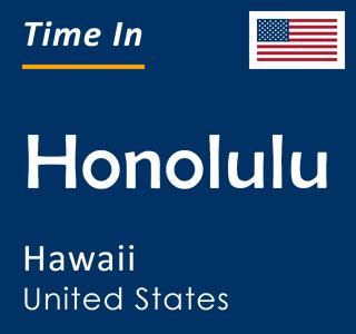 Current time in Honolulu, Hawaii, United States